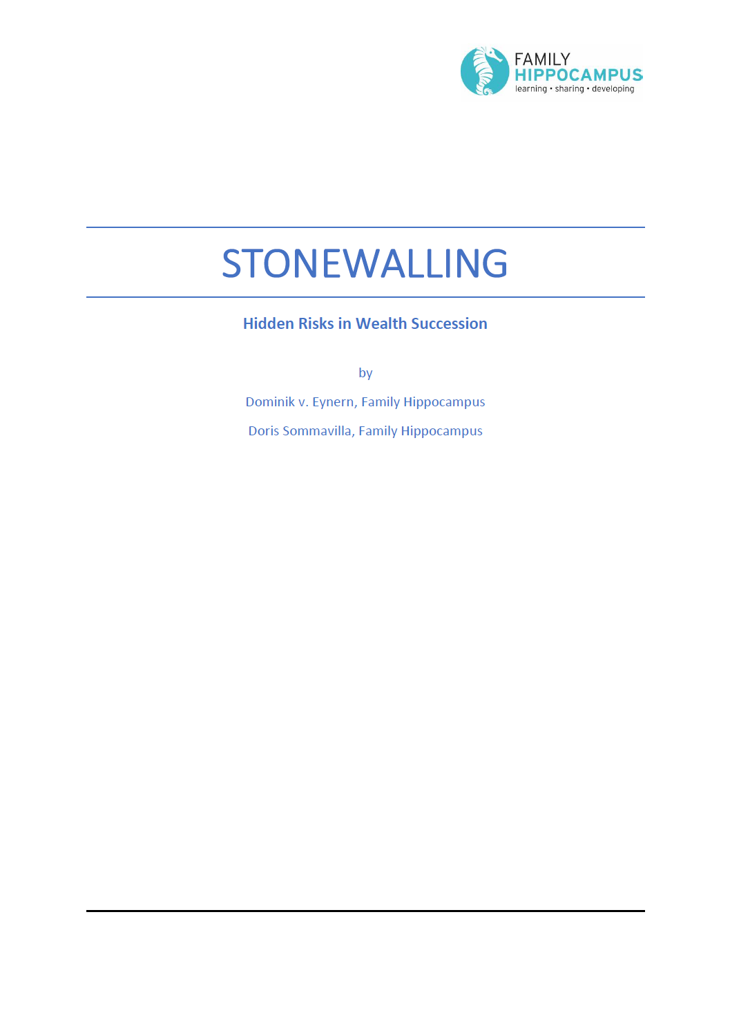 Stonewalling - Hidden Risks in Wealth Successions